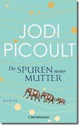 Picoult_JDie_Spuren_meiner_Mutter_168467