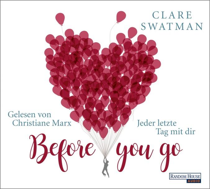 Before you goJeder letzte Tag mit dir von Clare Swatman
