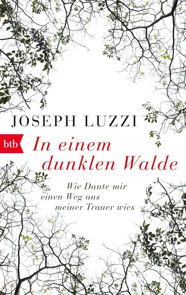 In einem dunklen Walde von Joseph Luzzi